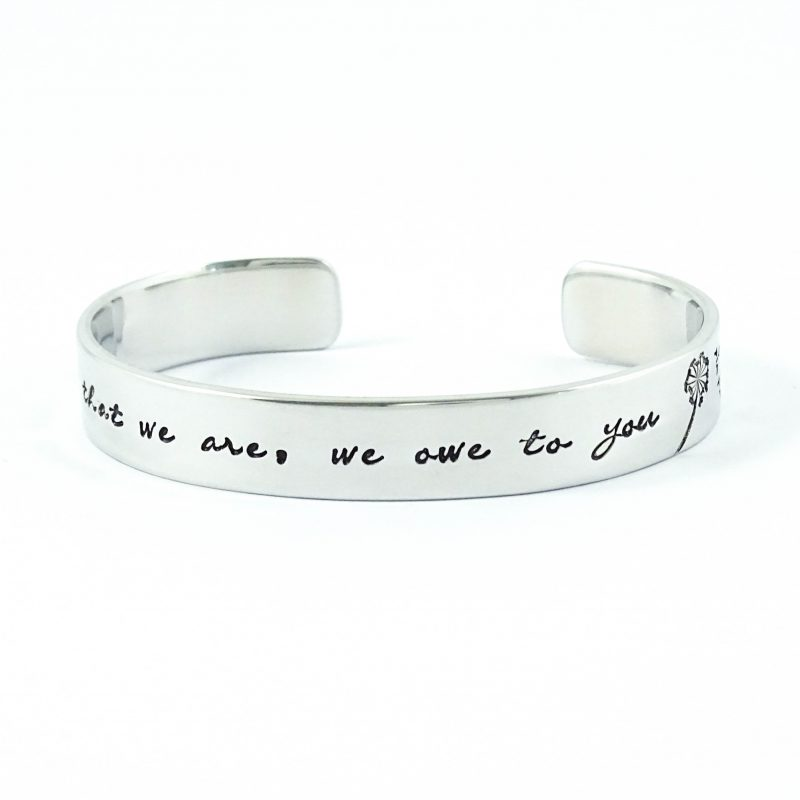 Armband met tekst all that we are we owe to you